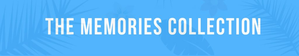The Memories Collection banner