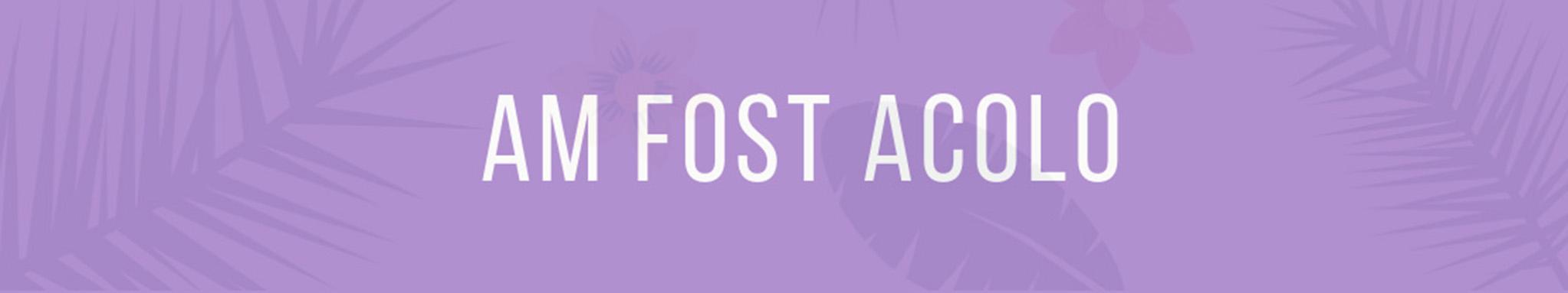 AmFostAcolo banner